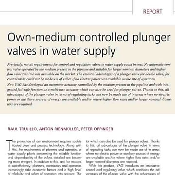 Own-medium controlled plunger valves water supply